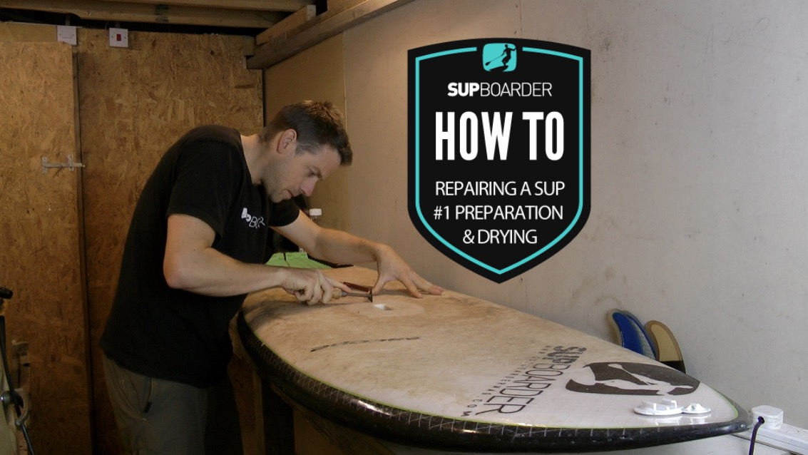 Repairing a SUP # 1 Preparation and drying / How to video
