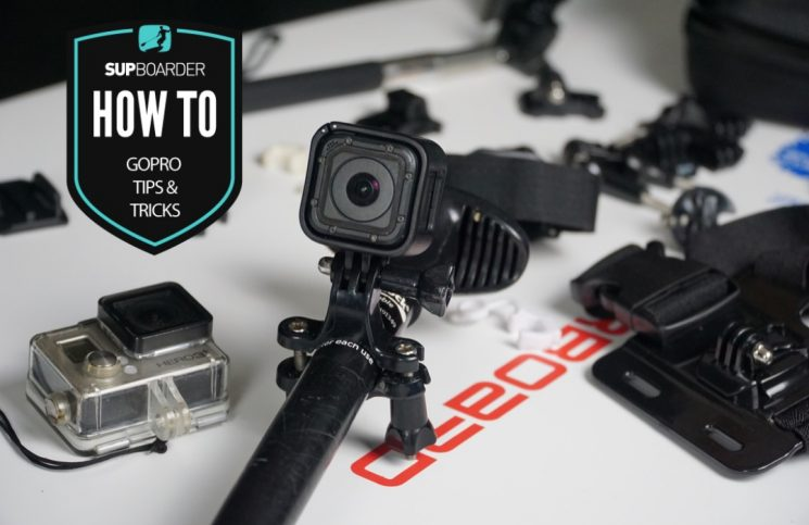 GoPro tips and tricks for SUP