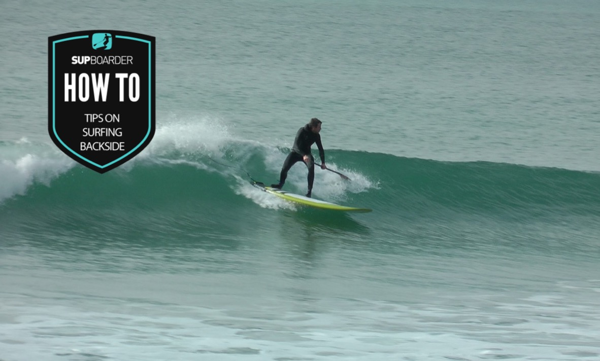 Tips on SUP surfing backside