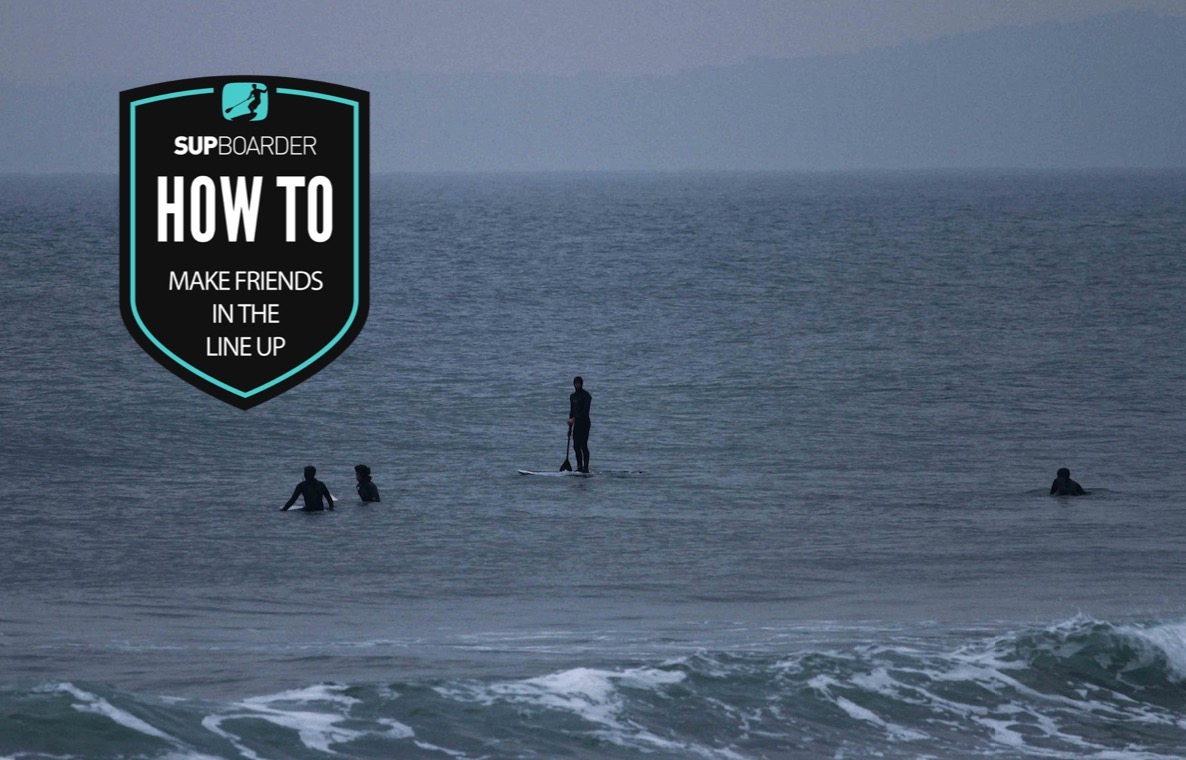 Making friends in the line up - SUP surfing / How to video