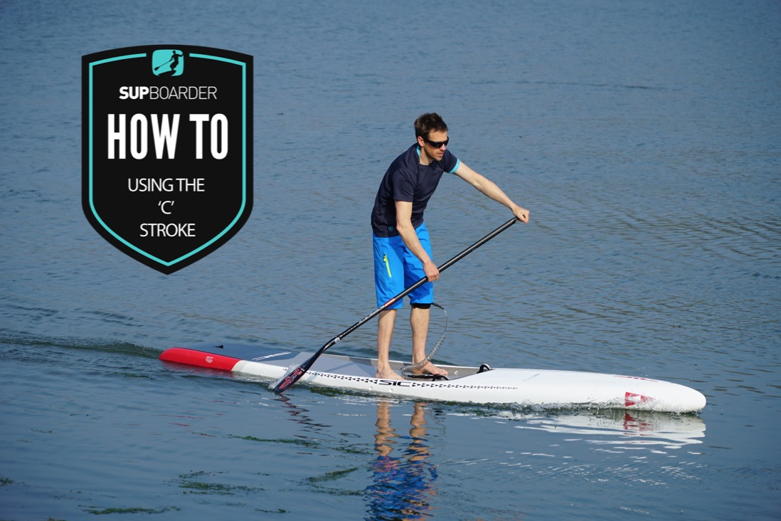 SUP Paddle stokes - Using the 'C' Stroke / How to video