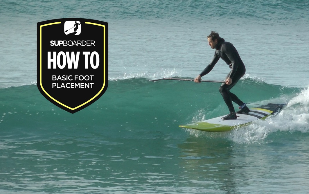 Becoming a SUP surfer - Basic foot placement / How to video
