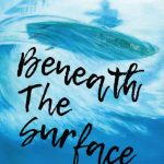 Beneath The Surface - Zane Schweitzer